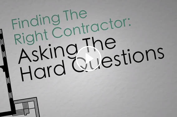 Find the Right Contractor: Ask Hard Questions